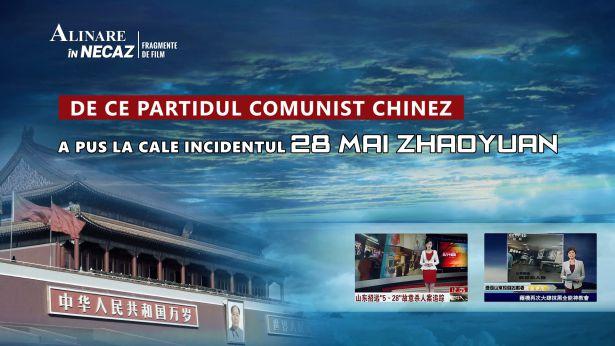 De ce Partidul Comunist Chinez a pus la cale incidentul 28 mai Zhaoyuan?
